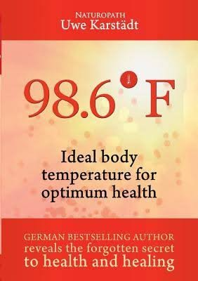 e-Book: 98.6° F – Ideal Body Temperature as the Secret to Optimum Health